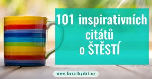 101 inspirativních citátů o štěstí